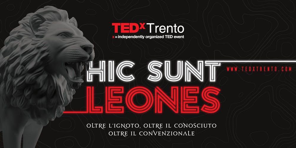 In partnership con i Leoni di TEDxTrento!